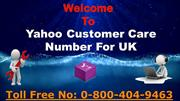 Yahoo Customer Help Number UK 0-800-404-9463  Rectify POP/IMAP Issue