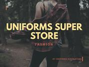 UNIFORMS SUPER STORE