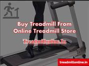 Buy Treadmill from Online Treadmill Store Treadmillonline.In