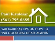 Realtor Paul Kaulesar Quality Tips || Paul Kaulesar Real Estate
