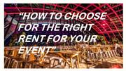 How to Choose for the Right Tent for Your Event