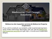 Melbourne site inspection services & Melbourne Property Inspections