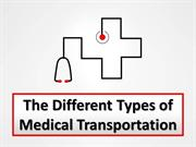 The Different Types of Medical Transportation