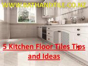 Latest New Design 5 Kitchen Floor Tiles Tips and Ideas