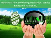 Residential Air Conditioning Installation, Service & Repair in Raleigh