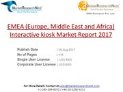 EMEA (Europe, Middle East and Africa) Interactive kiosk Market Report