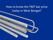 How to know the TMT bar price today in West Bengal