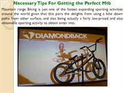 Necessary Tips For Getting the Perfect Mtb