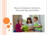 Ways to Improve Student-Teacher Relationships - Kristine Raap