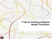 7 Tips for Creating a Website Header That Wows