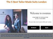 The 5 Best Tailor Made Suits London