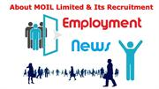 About MOIL Limited & Its Recruitment