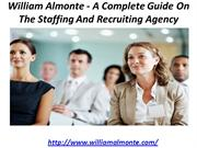 William Almonte - A Complete Guide On The Staffing And Recruiting Agen