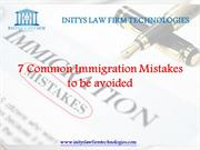 7 Common Immigration Mistakes to be avoided