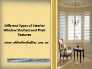 Different Types of Exterior Window Shutters and Their Features