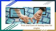 Pros and Cons of dating sites for singles