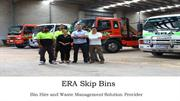 Reliable Bin Hire in Melbourne - ERA Skip Bins