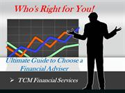 Ultimate Guide to Choose a Financial Adviser Who's Right for You!