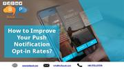 BulkPush - How to Improve Your Push Notification Opt-in Rates