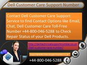 Dell Customer Care Number +44-800-046-5288 (Toll-Free)