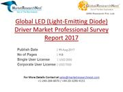 Global LED (Light-Emitting Diode) Driver Market Professional Survey Re