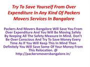 Try To Save Yourself From Over Expenditure In Any Kind Of Packers Move