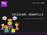 For Proper Childcare Send Your Children to Childcare Granville
