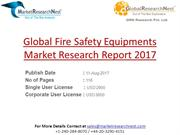 Global Fire Safety Equipments Market Research Report 2017