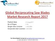 Global Reciprocating Saw Blades Market Research Report 2017