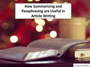 How Summarizing and Paraphrasing are Useful in Article Writing