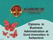 Diploma  in Business Administration at Good Universities in Switzerlan