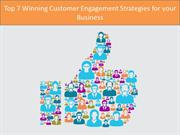 Top 7 Winning Customer Engagement Strategies for your Business