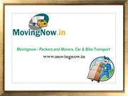Movingnow - Packers and Movers, Car & Bike Transport