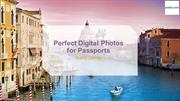 Perfect Digital Photos for Passports