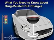 What You Need to Know about Drug-Related DUI Charges