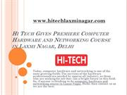 Hi Tech Gives Computer Hardware and Networking Course in Laxmi Nagar