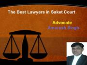 The Best Lawyers in Saket Court