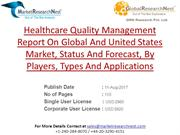 Healthcare Quality Management Report On Global And United States Marke