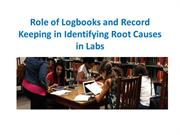 Role of Logbooks and Record Keeping in Identifying Root Causes in Labs