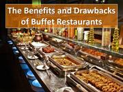 The Benefits and Drawbacks of Buffet Restaurants