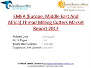 EMEA (Europe, Middle East And Africa) Thread Milling Cutters Market Re