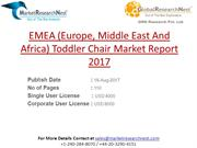 EMEA (Europe, Middle East And Africa) Toddler Chair Market Report 2017