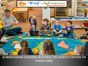 IS MONTESSORI TEACHING MATERIAL THE PERFECT OPTION TO TEACH A KID