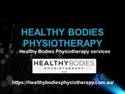Healthy Bodies Physiotherapy services