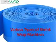 Various Types of Shrink Wrap Machines | Uses of Shrink Wrap Machines