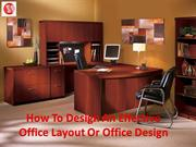How To Design An Effective Office Layout Or Office Design