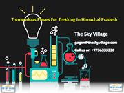 Tremendous Places For Trekking In Himachal Pradesh