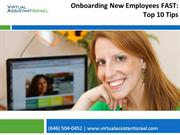 Onboarding New Employees FAST: Top 10 Tips