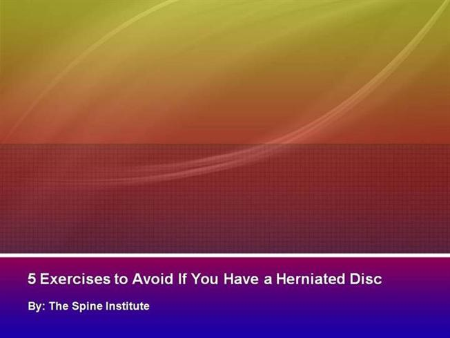 5 Exercises To Avoid If You Have A Herniated Disc Authorstream