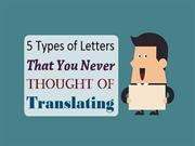 5 Types of Letters That You Never Thought of Translating